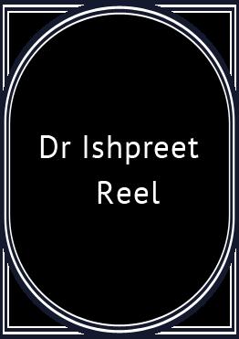 Dr Ishpreet Reel